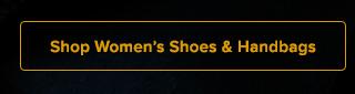 Shop Women's Shoes & Handbags