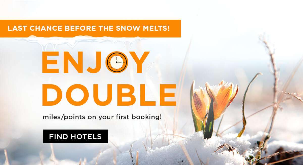 Enjoy double miles or points on your first booking!