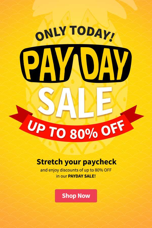 Stretch your paycheck and enjoy discounts of up to 80% OFF in our PAYDAY SALE!