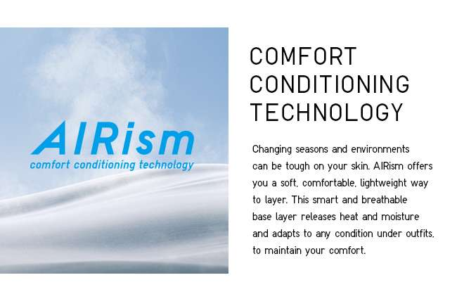 AIRism - Comfort Conditioning Technology