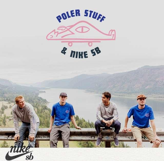 POLER STUFF & nike SB