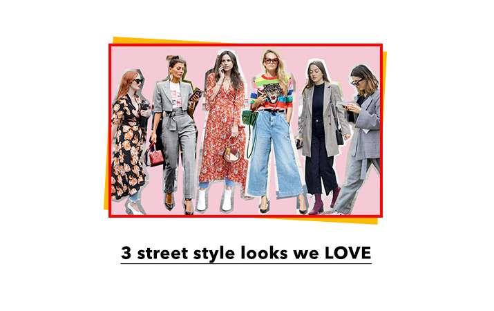 3 Street Style Looks We Love