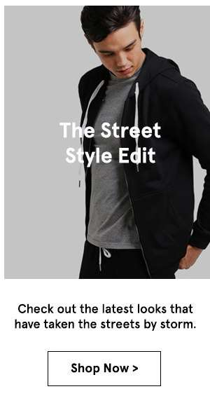 Street Style Edit. shop now.
