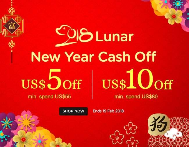 Lunar New Year 2018 Cash Off! Get US$5 Off (min. spend US$55). Get US$10 Off (min. spend US$80). Ends 19 Feb 2018.