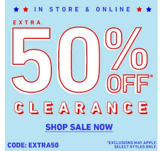 In-store & online - Extra 505 off clearance* - Shop Sale Now - code: EXTRA50