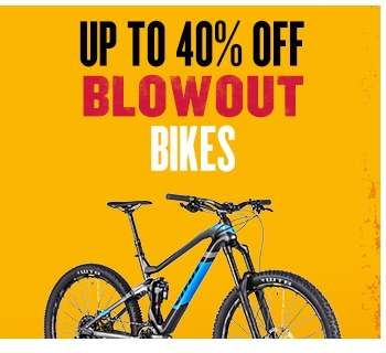 Blowout - Up to 40% off Bikes