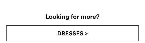 Dresses   Shop Now