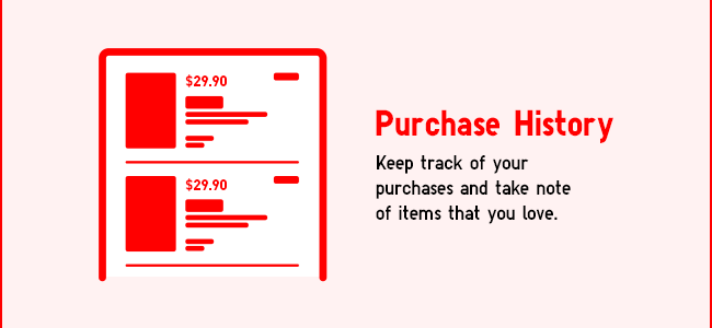 Browse your Purchase History
