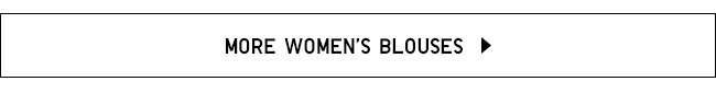 More Women's Blouses