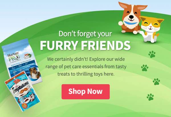 Don't forget your furry friends... we certainly didn't! Explore our wide range of pet care essentials from tasty treats to thrilling toys here.