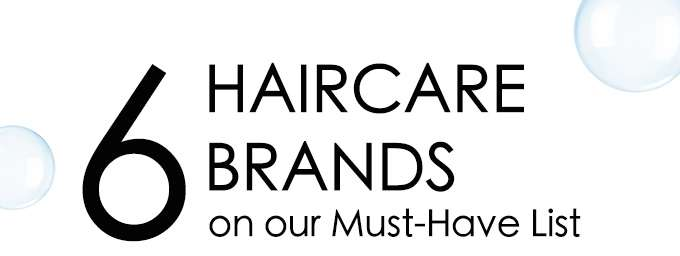 6 Haircare Brands on our Must-Have List