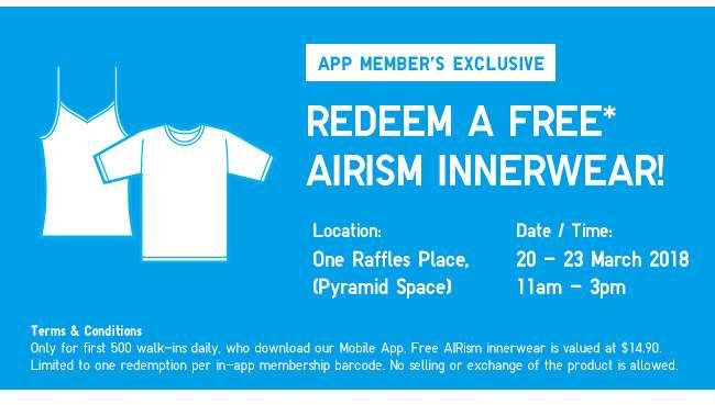 App Exclusive! Redeem a free AIRism innerwear!