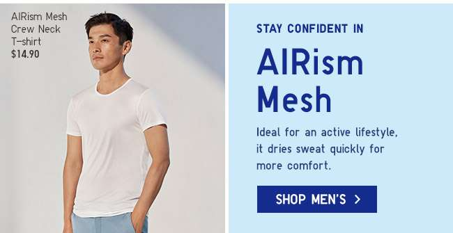 Stay confident in Men's AIRism Mesh.