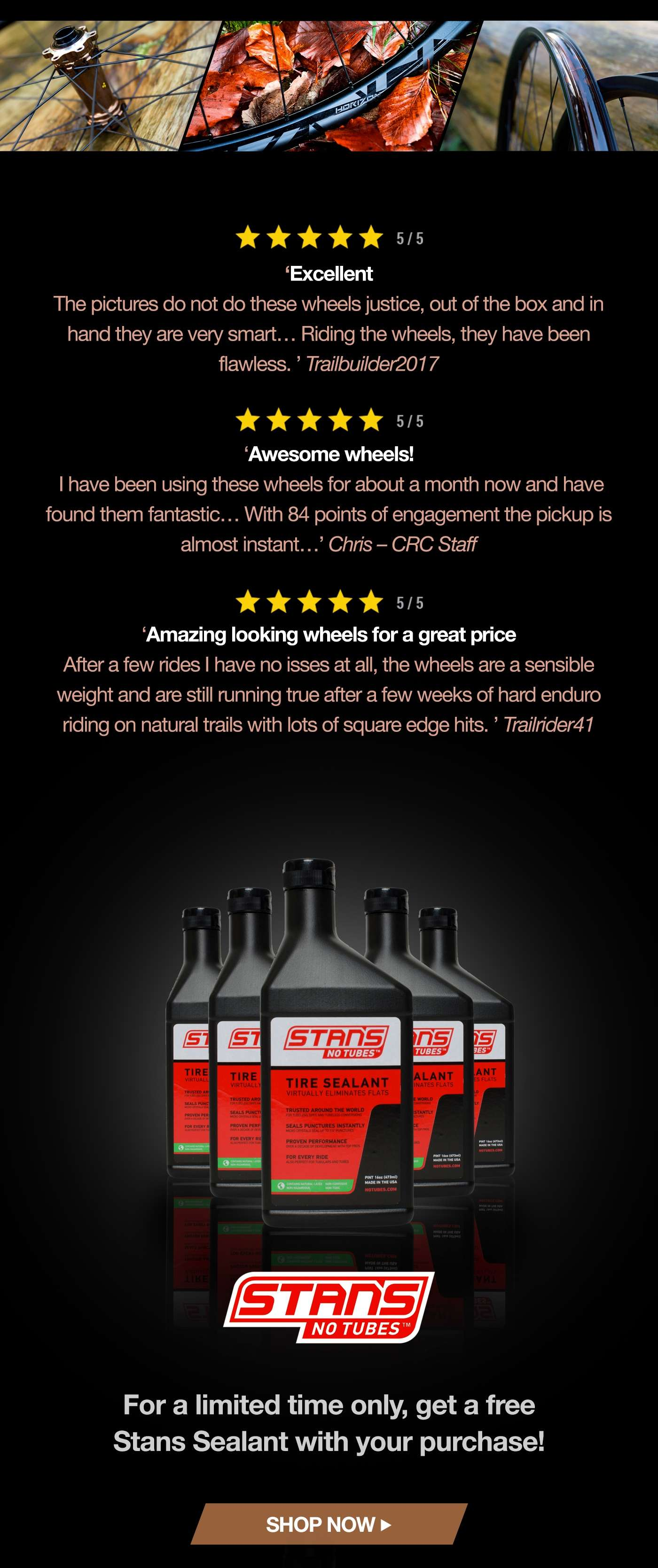 Free bottle of Stans Sealant with your puchase - limited time only.