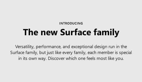 Introducing the new Surface Family