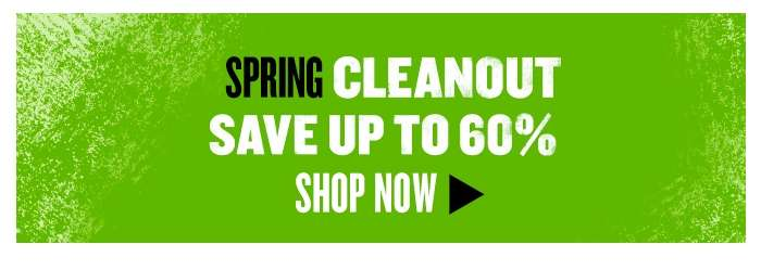 Shop All Spring Cleanout - Now up to 60% off