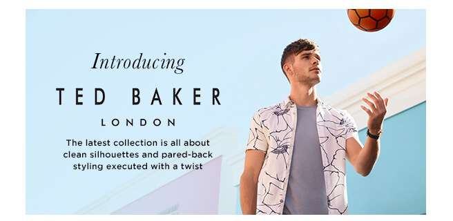 Introducing Ted Baker