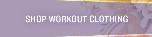 Shop Workout Clothing