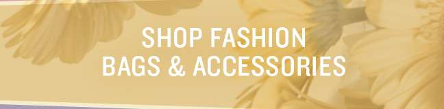 Shop Fashion Bags and Accessories