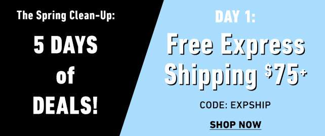 5 Days of Deals: Day 1 Free express shipping on order over $75, Today Only! | Click here for full terms
