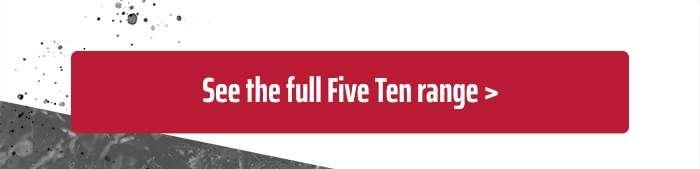 See the full Five Ten range
