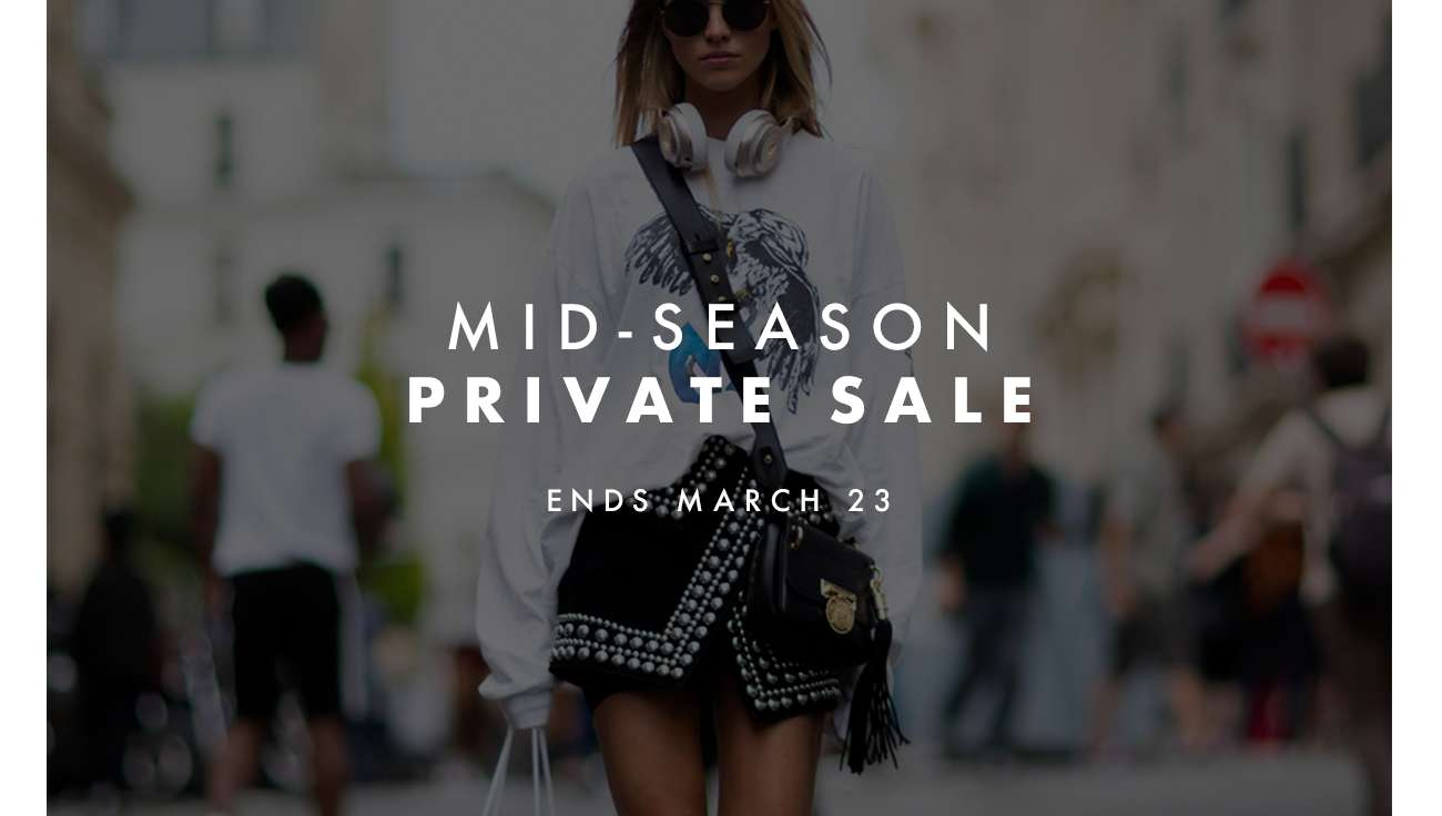 Mid Season Private Sale