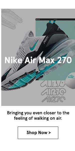 Nike Air Max 270. Shop now.
