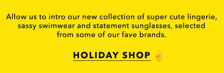 Swimwear, Lingerie & Sunglasses - Holiday Shop