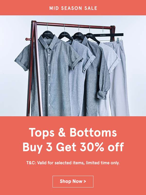 Tops and Bottoms Buy 3 get 30% off. Shop now.