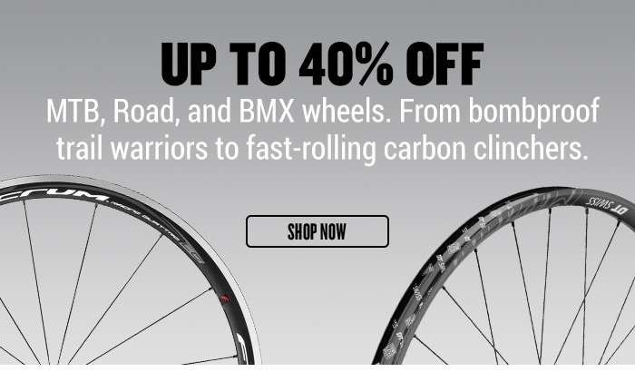 Up to 40% off MTB, Road, and BMX wheels