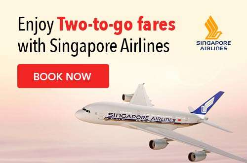 Enjoy 2-To-Go fares with Singapore Airlines