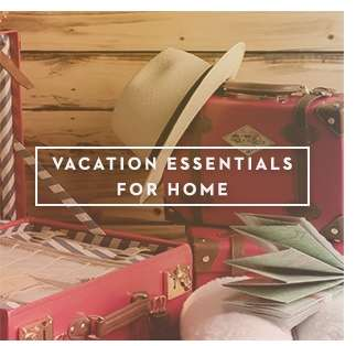 Vacation Essentials For Home