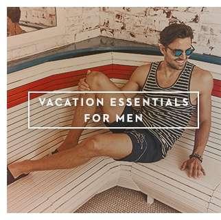 Vacation Essentials For Men