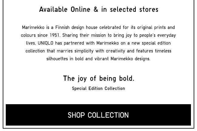 Shop Uniqlo X Marimekko. Available online at 12am.