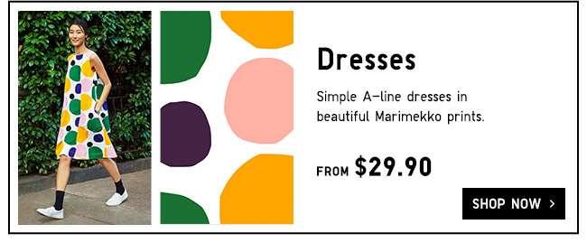 Shop Uniqlo X Marimekko dresses.