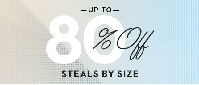 Shop Steals By Size
