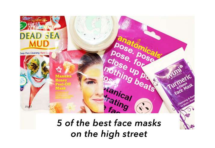5 Of The Best Face Masks On The High Street - Pamper Yourself Here