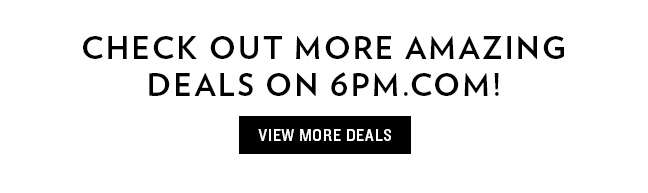 More 6pm Deals