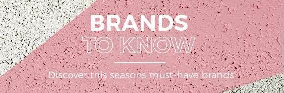 Brands to know