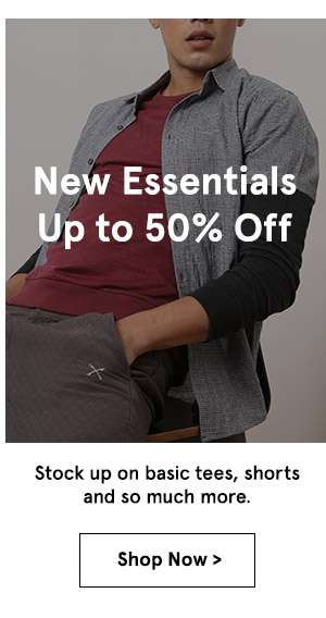 New Essentials up to 50 % off. shop now.