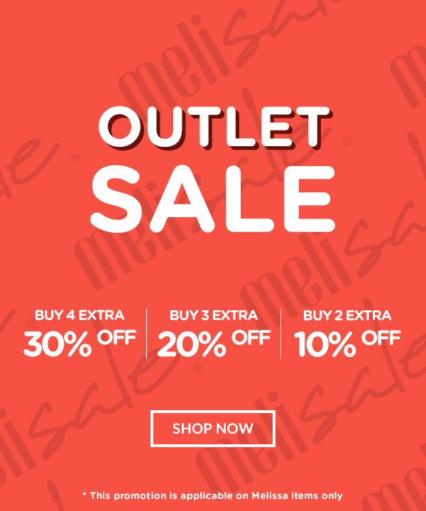 Melissa Outlet Sale up to extra 30% off