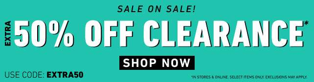 50% OFF CLEARANCE* | use code: EXTRA50 | Shop now!