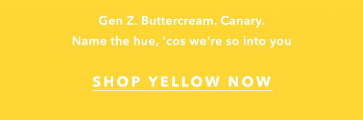 Mellow Yellow - Shop Yellow Now