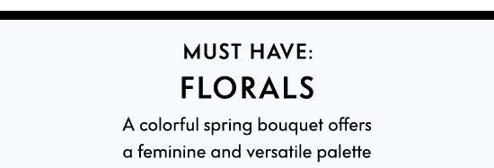Must Have Florals