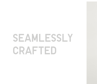 Seamlessly Crafted