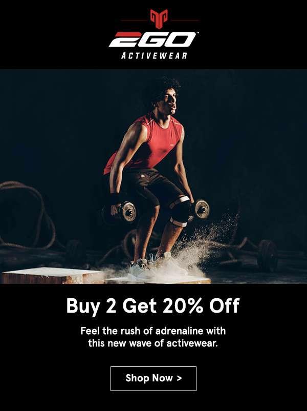 2GO Buy 2 get 20% off. Shop now.