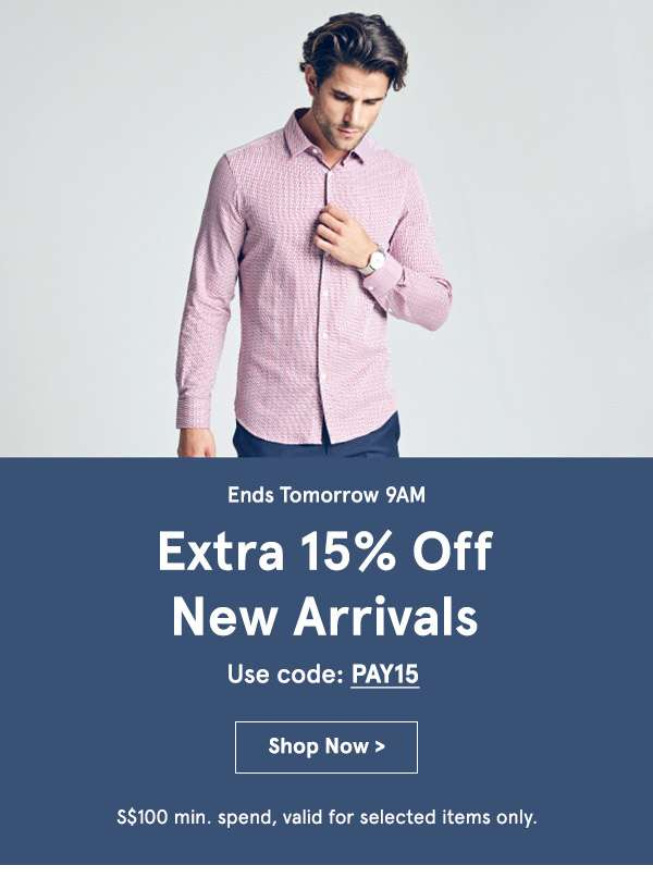 Extra 15% Off New Arrivals. Use Code PAY15. shop Now.