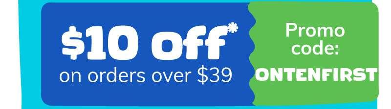 $10 off. Promo code ONTEN