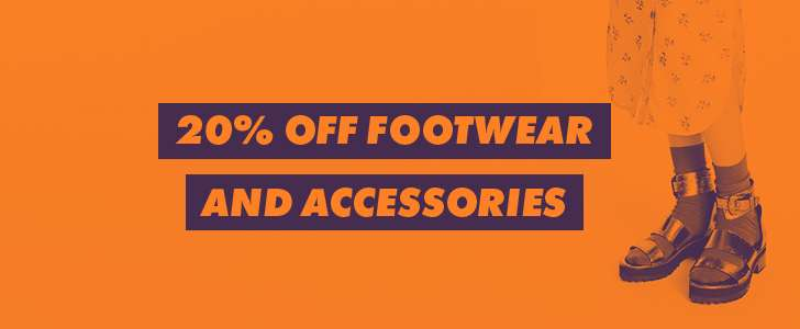 20% OFF FOOTWEAR AND ACCESSORIES