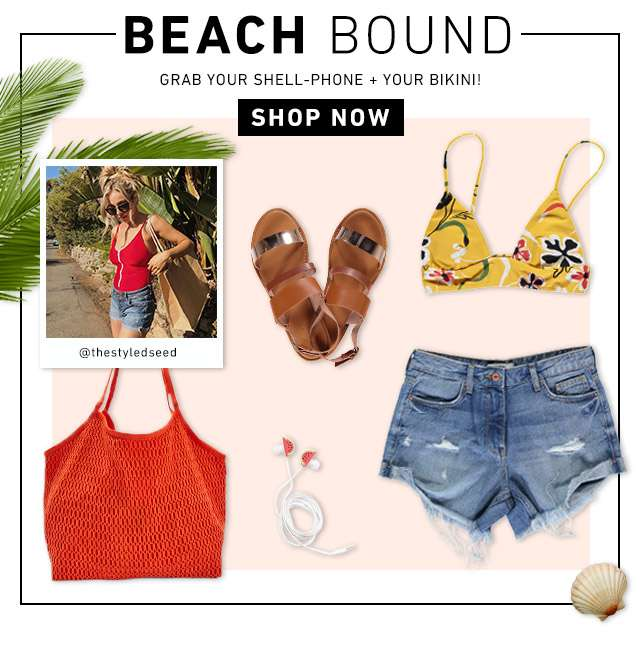 Beach Bound - Grab your shell-phone + your bikini - Shop Now
